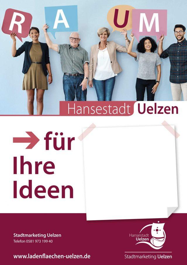 Raum für Ihre Ideen - das Plakat der Aktion 'Ladenflächen Uelzen' (c) Stadtmarketing Uelzen.